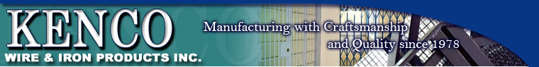 Kenco Wire & Iron Products, Inc. | Manufacturing with Craftsmanship and Quality | Since 1978